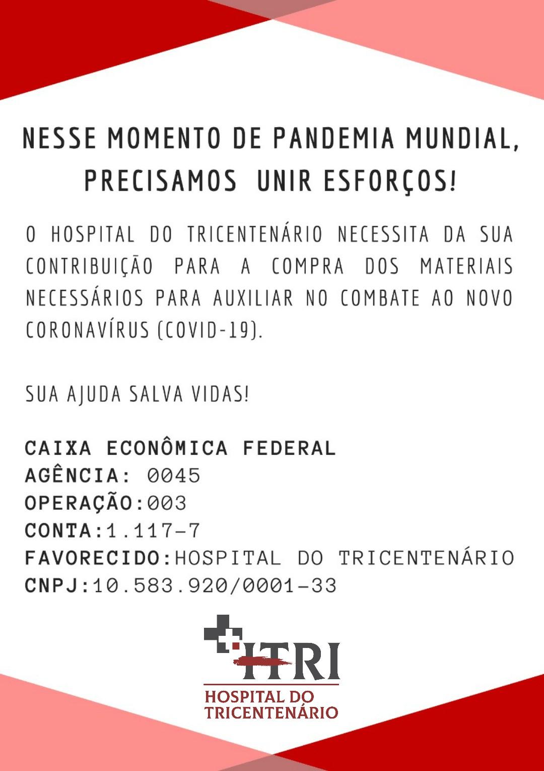 O Hospital do Tricentenário precisa da sua contribuição