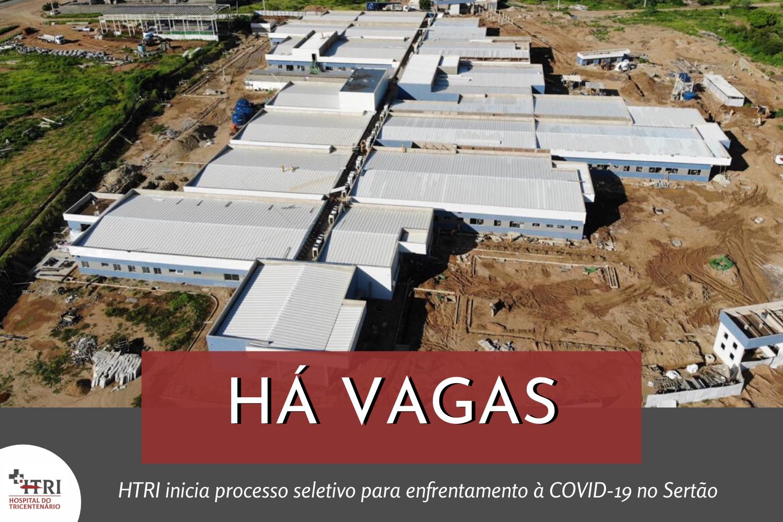 Processo Seletivo para o Hospital Geral do Sertão Governador Eduardo Campos e Hospital de Campanha de Serra Talhada
